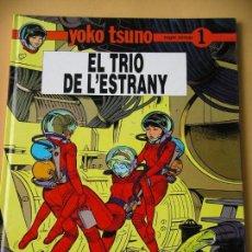 Cómics: YOKO TSUNO, EL TRIO DE L`ESTRANY, ROGER LELOUP, ED. JOVENTUT, AÑO 1990, ERCOM. Lote 87712896