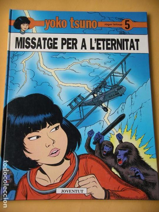 YOKO TSUNO, MISSATGE PER A L´ETERNITAT, ROGER LELOUP, ED. JOVENTUT, AÑO 1989 (Tebeos y Comics - Juventud - Yoko Tsuno)