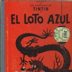 Cómics: LAS AVENTURAS DE TINTIN: EL LOTO AZUL, 1965, PRIMERA EDICIÓN, MUY BUEN ESTADO. Lote 88968772