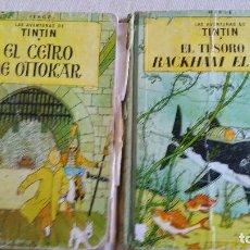 Cómics: LOTE DE TINTIN - CETRO DE OTTOKAR (SEGUNDA EDICIÓN) - TESORO DE RACKHAM EL ROJO (TERCERA EDICIÓN). Lote 89241792