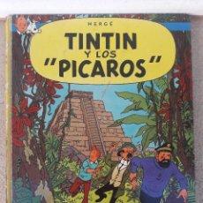Cómics: ANTIGUO COMIC TINTIN Y LOS PICAROS, HERGE, ORIGINAL, PRIMERA EDICION 1976.. Lote 89568780