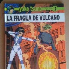 Cómics: YOKO TSUNO 3 - LA FRAGUA DE VULCANO - JUVENTUD. Lote 89804120