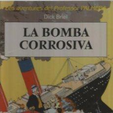 Cómics: LES AVENTURES DEL PROFESSOR PALMERA - COMPLETA EN 2 TOMOS TAPA DURA - DICK BRIEL - JOVENTUT. Lote 90172752
