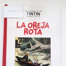 Cómics: LAS AVENTURAS DE TINTIN REPORTERO,LA OREJA ROTA,JUVENTUD,HERGE,1ª EDICION B/N.. Lote 90474929