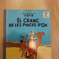 Cómics: 'TINTIN. EL CRANC DE LES PINCES D'OR'. JUVENTUD. 2ONA EDICIÓ, 1971. Lote 90544605