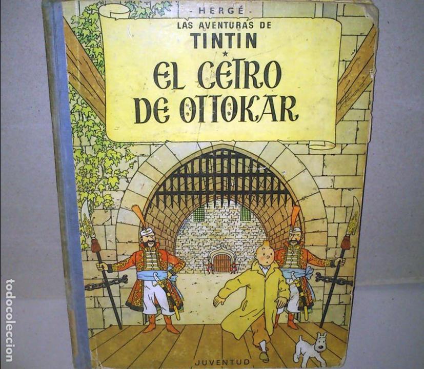 EL CETRO DE OTTOKAR - LAS AVENTURAS DE TINTIN - JUVENTUD - QUINTA EDICION 1972 (Tebeos y Comics - Juventud - Tintín)