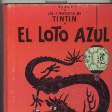 Cómics: TINTIN. EL LOTO AZUL. JUVENTUD 1965. PRIMERA EDICIÓN. LOMO ROJO. . Lote 92174400