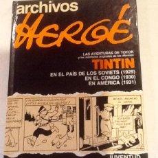 Cómics: ARCHIVOS HERGE , LAS AVENTURAS DE TOTOR, JUVENTUD. Lote 92776555