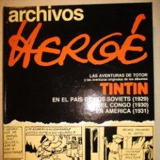 Cómics: ARCHIVOS DE HERGE-1ª EDICION-AVENTURAS ORIGINALES DE TINTIN-JUVENTUD. Lote 92928940