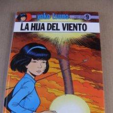 Cómics: YOKO TSUNO Nº 9 LA HIJA DEL VIENTO EDITORIAL JUVENTUD TAPA DURA. Lote 93339700