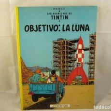 Cómics: LAS AVENTURAS DE TINTIN - OBJETIVO: LA LUNA. Lote 93601155