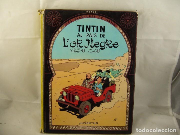 TINTIN AL PAIS DE L'OR NEGRE / HERGÉ / 1990 / EDITORIAL JOVENTUT/ ILUSTRADO (Tebeos y Comics - Juventud - Tintín)