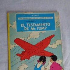 Cómics: CÓMIC TAPA BLANDA: EL TESTAMENTO DE MR. PUMP - AVENTURAS DE JO, ZETTE Y JOCKO - HERGÉ - 1974 - 2ª ED. Lote 93657985