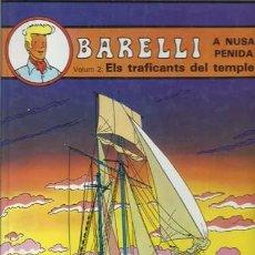 Comics : BARELLI 3: ELS TRAFICANTS DEL TEMPLE, 1991, PRIMERA EDICIÓN EN CATALAN, JOVENTUT, IMPECABLE. Lote 93707160
