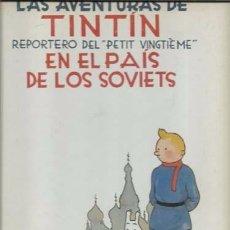 Cómics: LAS AVENTURAS DE TINTIN; REPORTERO DEL PETIT VINGTIEME EN EL PAÍS DE LOS SOVIETS, 1983, PRIMERA EDIC. Lote 263069540