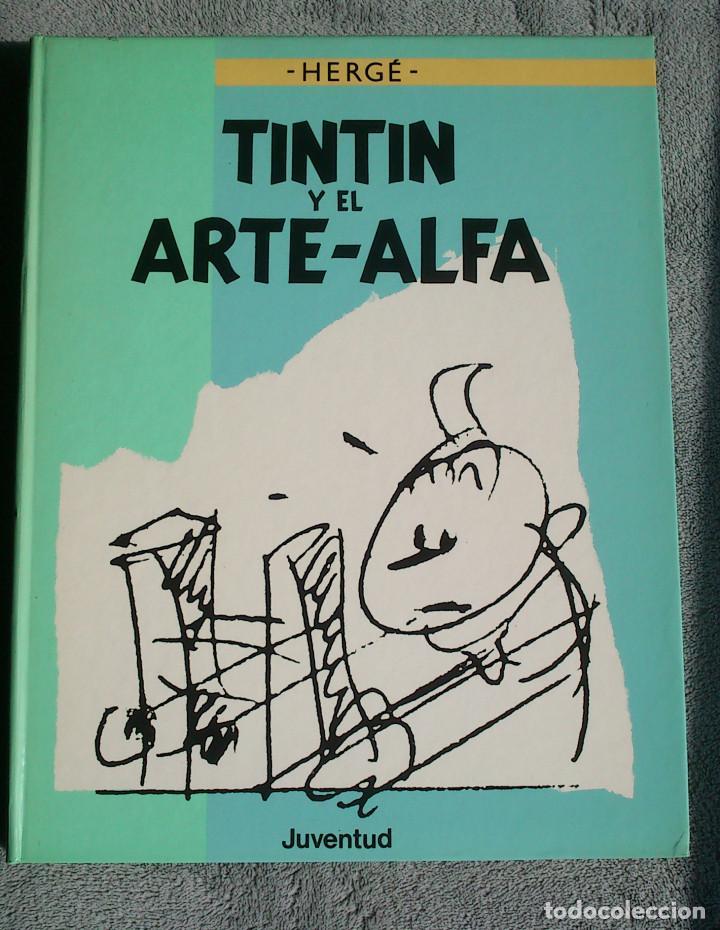 TINTIN Y EL ARTE-ALFA - HERGÉ - JUVENTUD - 1ª EDICIÓN 1987 - NUEVO (Tebeos y Comics - Juventud - Tintín)