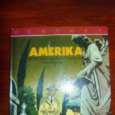 Cómics: AMERIKA : DETECTIVE EN HOLLYWOOD / BERTHET, RIVIÈRE, BOCQUET. Lote 94051940