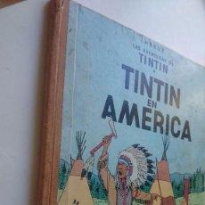 Cómics: LAS AVENTURAS DE TINTIN EN AMERICA-1ªEDICIÓN AÑO 1968. Lote 94103320