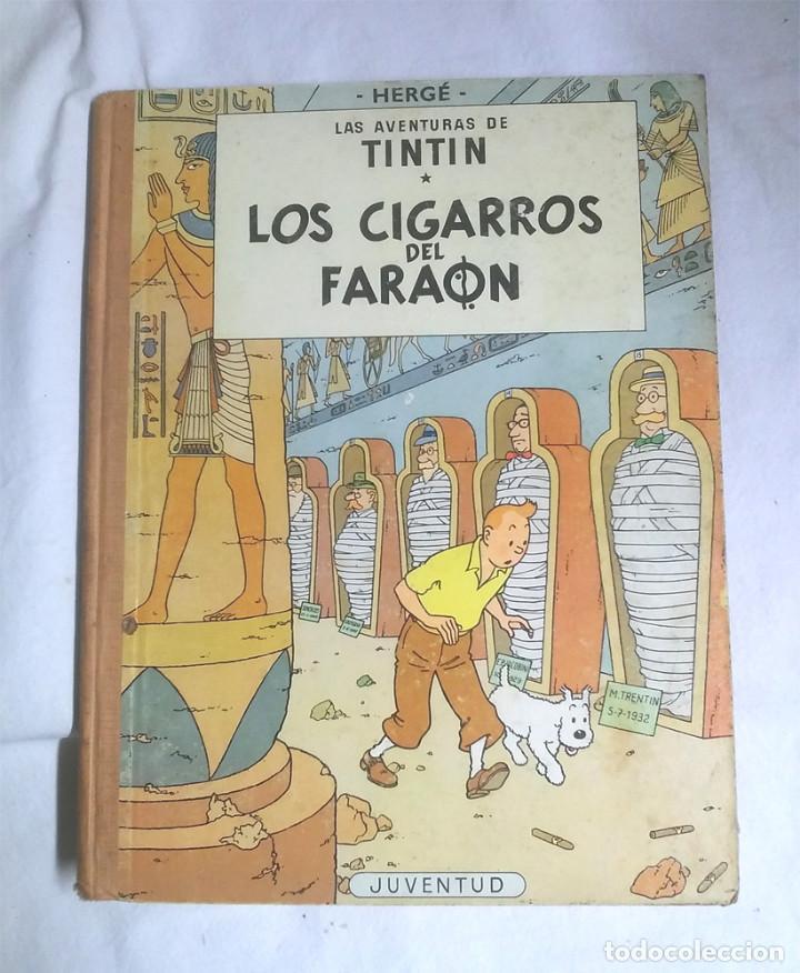 LOS CIGARROS DEL FARAÓN AÑO 72, LOMO DE TELA. LAS AVENTURAS DE TINTIN EDITORIAL JUVENTUD (Tebeos y Comics - Juventud - Tintín)