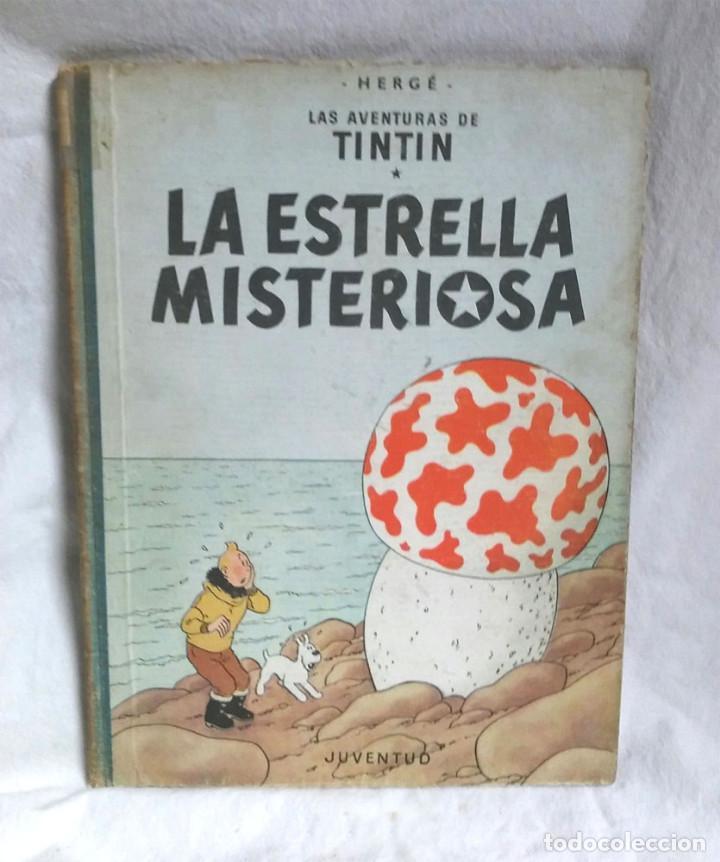 TINTIN LA ESTRELLA MISTERIOSA AÑO 1960, EDITORIAL JUVENTUD PRIMERA EDICIÓN (Tebeos y Comics - Juventud - Tintín)