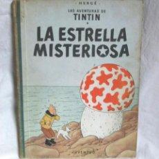 Cómics: TINTIN LA ESTRELLA MISTERIOSA AÑO 1960, EDITORIAL JUVENTUD PRIMERA EDICIÓN. Lote 95327371