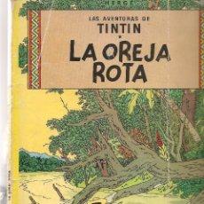 Fumetti: TINTIN. LA OREJA ROTA. JUVENTUD. 6ª EDC. 1980. (C/A58). Lote 95810379