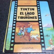 Cómics: TINTIN , TINTIN Y EL LAGO DE LOS TIBURONES /POR: HERGE - EDITA : JUVENTUD 1989. Lote 95819383
