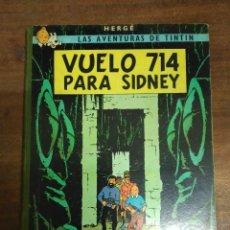 Cómics: LAS AVENTURAS DE TINTÍN - VUELO 714 PARA SIDNEY. PRIMERA EDICIÓN 1965. Lote 95875587
