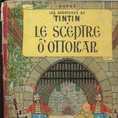 Cómics: LES AVENTURES DE TINTIN * LE SCEPTRE D' OTTOKAR * ( EDICIÓN BELGA AÑO 1947 ). Lote 95981931