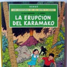 Cómics: LA ERUPCION DEL KARAMAKO. HERGÉ. LAS AVENTURAS DE JO, ZETTE Y JOCKO 1984. Lote 96033999