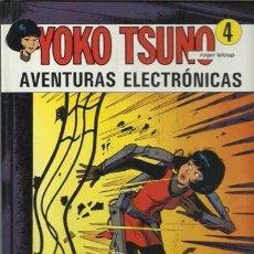 Cómics: YOKO TSUNO 4: AVENTURAS ELECTRONICAS, 1993, PRIMERA EDICIÓN, JUVENTUD, MUY BUEN ESTADO. Lote 96095995