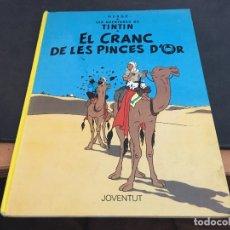 Cómics: TINTIN EL CRANC DE LES PINCES D'OR (ED. JOVENTUT) TAPA DURA CATALAN 1989 (COI40). Lote 96626051