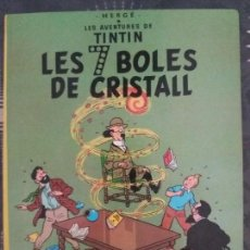 Cómics: LES AVENTURES DE TINTIN. LES 7 BOLES DE CRISTALL HERGÉ EDITORIAL JOVENTUT 1989 (CATALAN). Lote 96987687