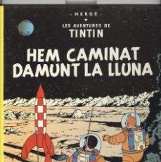 Cómics: TINTIN HEM CAMINAT DAMUNT LA LLUNA. ED. JOVENTUT 1987. 8ª EDICIÓ. EN BON ESTAT. Lote 97181363