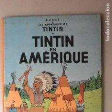 Cómics: LES AVENTURES TINTIN . TINTIN EN AMERIQUE. EDICIÓN BELGA 1966. Lote 97214523