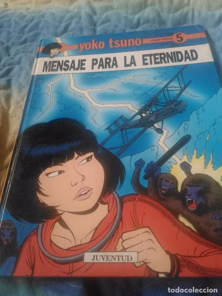 YOKO TSUNO.MENSAJE PARA LA ETERNIDAD. NÚMERO 5. EDITORIAL JUVENTUD. (Tebeos y Comics - Juventud - Yoko Tsuno)