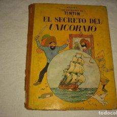 Cómics: TINTIN .EL SECRETO DEL UNICORNIO . TERCERA EDICION 1965. Lote 97500123
