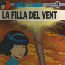 Cómics: YOKO TSUNO LA FILLA DEL VENT Nº 9 EDITORIAL JUVENTUD. Lote 98127647