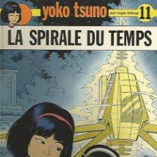 Cómics: YOKO TSUNO LA SPIRALLE DU TEMPS Nº 11 EDITORIAL DUPUIS. Lote 98382199