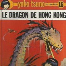 Comics : YOKO TSUNO LE DRAGON DE HONG KONG Nº 16 EDITORIAL DUPUIS. Lote 98382655
