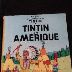 Cómics: LAS AVENTURES DE TINTIN TINTIN EN AMERIQUE IMPRESO EN BELGICA AÑO 1947 MUY DIFICIL ESTADO NORMAL. Lote 98543807