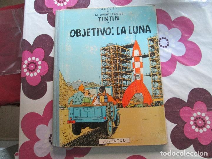 TIN TIN OBJETIVO LA LUNA EDICION 1965 (Tebeos y Comics - Juventud - Tintín)