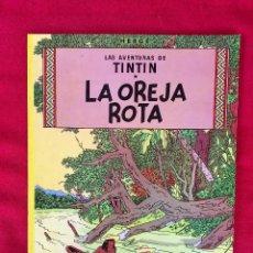 Cómics: TINTIN LAS AVENTURAS DE TINTÍN LA OREJA ROTA MILU CÓMIC 1989 HERGE BUEN ESTADO. Lote 99277559