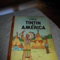 Cómics: TINTÍN EN AMÉRICA PRIMERA EDICIÓN 1968 ES LA 1 EDICION EDI JUVENTUD. Lote 99756503