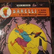 Cómics: BOB DE MOOR-- EL GRAN BHOUGI WHOUGI. Lote 99987599