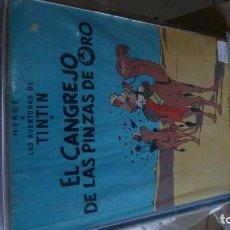 Cómics: TINTIN CANGREJO PINZAS ORO 2A EDICION MUY CORRECTO. Lote 100282895