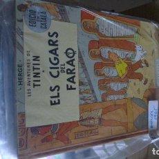 Cómics: TINTIN CIGARS FARAO SEGUNDA EDICION CATALAN BUEN ESTADO. Lote 100287867