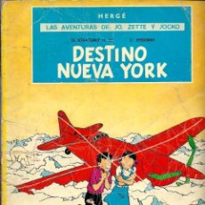 Cómics: HERGE - JO, ZETTE Y JOCKO - DESTINO NUEVA YORK - JUVENTUD 1975 2ª SEGUNDA EDICION, TAPA BLANDA - VER. Lote 100546555