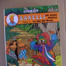 Cómics: BARELI EN NUSA PENIDA TOMOS 1 Y 2 LA ISLA DEL BRUJO Y LOS TRAFICANTES DEL TEMPLO EDITORIAL JUVENTUD. Lote 100594315
