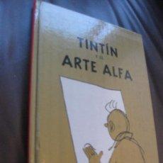 Cómics: TINTIN Y EL ARTE ALFA - CASTERMAN 2006 - DESCATALOGADO Y PROHIBIDO . Lote 101132423